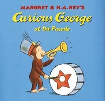 Curious George at the Parade (Paperback)