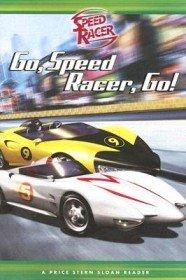 Go, Speed Racer, Go! (Paperback)