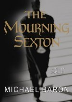 """<font title=""""The Mourning Sexton : A Novel of Suspense (Hardcover )"""">The Mourning Sexton : A Novel of Suspens...</font>"""
