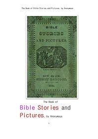 "<font title=""신구약의 성경의 이야기와 그림들.The Book of Bible Stories and Pictures, by Anonymous"">신구약의 성경의 이야기와 그림들.The Bo...</font>"