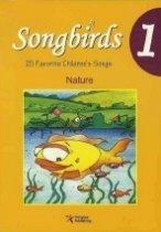 Songbirds 1 : Nature (Paperback+CD)