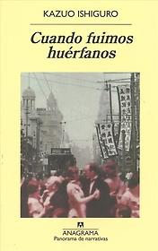 """<font title=""""Cuando fuimos hu?fanos / When We Were Orphans (Paperback) - Spanish Edition"""">Cuando fuimos hu?fanos / When We Were Or...</font>"""