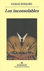 """<font title=""""Los inconsolables / The Unconsoled (Paperback) - Spanish Edition"""">Los inconsolables / The Unconsoled (Pape...</font>"""