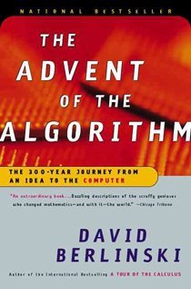 The Advent of the Algorithm: The 300-Year Journey from an Idea to the Computer (Paperback)