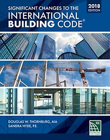 """<font title=""""Significant Changes to the International Building Code 2018 (Paperback / 2nd Ed.)"""">Significant Changes to the International...</font>"""