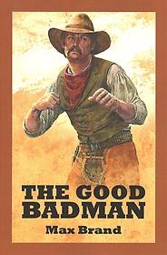 The Good Badman (Paperback)