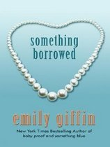 Something Borrowed (Paperback)