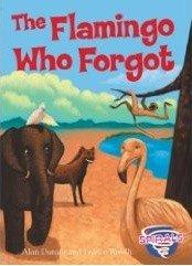 The Flamingo Who Forgot (Paperback)