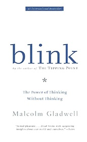 Blink : The Power of Thinking Without Thinking (Paperback)