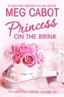 The Princess Diaries #8 : Princess on the Brink (Hardcover)
