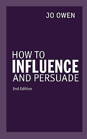 """<font title=""""How to Influence and Persuade (Paperback / 2nd Ed.)"""">How to Influence and Persuade (Paperback...</font>"""