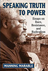 """<font title=""""Speaking Truth to Power: Essays on Race, Resistance, and Radicalism (Paperback) """">Speaking Truth to Power: Essays on Race,...</font>"""
