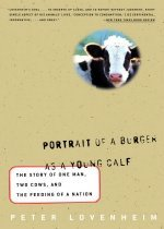 """<font title=""""Portrait of a Burger as a Young Calf: The Story of One Man, Two Cows, and the Feeding of a Nation (Paperback) """">Portrait of a Burger as a Young Calf: Th...</font>"""