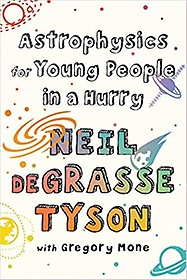 "<font title=""Astrophysics for Young People in a Hurry (Hardcover)"">Astrophysics for Young People in a Hurry...</font>"