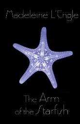 The Arm of the Starfish (Paperback)
