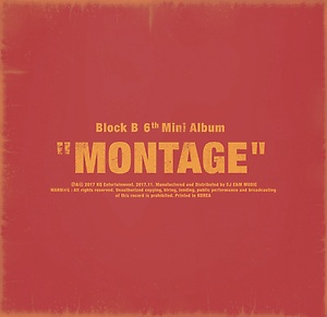 블락비(Block B) - MONTAGE [6th Mini Album]