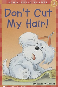 Don't Cut My Hair! - Scholastic Hello Reader CD Set 1-5 (Paperback+Audio CD)