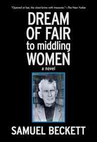 "<font title=""Dream of Fair to Middling Women (Hardcover)"">Dream of Fair to Middling Women (Hardcov...</font>"