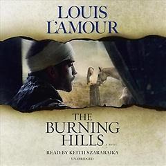 The Burning Hills (CD / Unabridged)