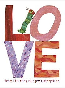 """<font title=""""Love from the Very Hungry Caterpillar (Hardcover)"""">Love from the Very Hungry Caterpillar (H...</font>"""