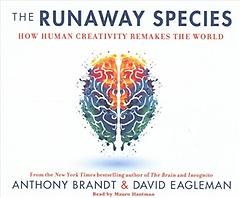The Runaway Species (CD / Unabridged)