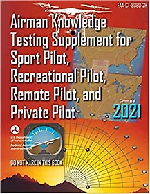 "<font title=""Airman Knowledge Testing Supplement for Sport Pilot, Recreational Pilot, Remote Pilot, and Private Pilot (Paperback)"">Airman Knowledge Testing Supplement for ...</font>"