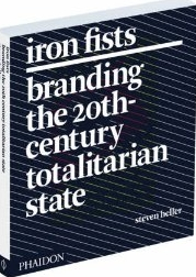 "<font title=""Iron Fists: Branding the 20th-Century Totalitarian State (Paperback)"">Iron Fists: Branding the 20th-Century To...</font>"