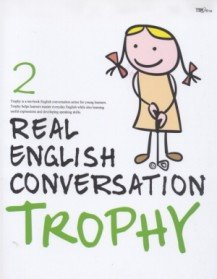 """<font title=""""Real English Conversation Trophy 2 (Paperback + CD:2)"""">Real English Conversation Trophy 2 (Pape...</font>"""