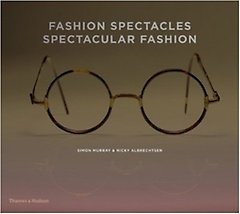 """<font title=""""Fashion Spectacles, Spectacular Fashion (Hardcover)"""">Fashion Spectacles, Spectacular Fashion ...</font>"""
