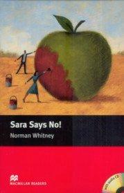 "<font title=""Sara Says No! : Macmillan Readers, Starter (Paperback+CD)"">Sara Says No! : Macmillan Readers, Start...</font>"
