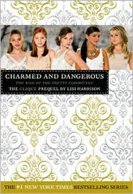 Charmed and Dangerous (Paperback)