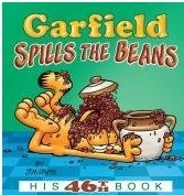 """<font title=""""Garfield Spills the Beans: His 46th Book (Paperback)  """">Garfield Spills the Beans: His 46th Book...</font>"""