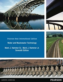 Water and Wastewater Technology (Paperback/7th Ed.)