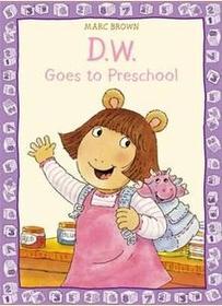 D. W. Goes to Preschool (Paperback)