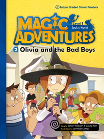 """<font title=""""Magic Adventures 1-2 Olivia and the Bad Boys : Story Book 분권 + Audio CD:1 (Paperback)"""">Magic Adventures 1-2 Olivia and the Bad ...</font>"""