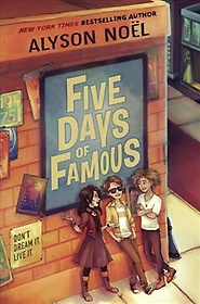 Five Days of Famous (Hardcover)