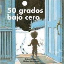 "<font title=""50 Grados Bajo Cero = 50 Below Zero (Paperback)  - Spanish Edition"">50 Grados Bajo Cero = 50 Below Zero (Pap...</font>"
