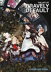 The Art of Bravely Default (Hardcover)