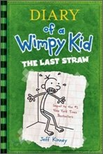 Diary of a Wimpy Kid #3 : The Last Straw (Hardcover)