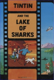 """<font title=""""Tintin and the Lake of Sharks (Paperback)"""">Tintin and the Lake of Sharks (Paperback...</font>"""