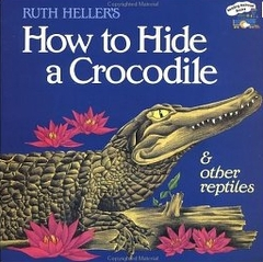 """<font title=""""How to Hide a Crocodile and Other Reptiles (Paperback)"""">How to Hide a Crocodile and Other Reptil...</font>"""