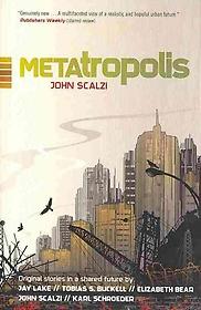 Metatropolis (Paperback / 1st Ed.)