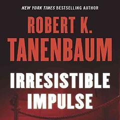 Irresistible Impulse (CD / Unabridged)