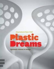 "<font title=""Plastic Dreams: Synthetic Visions in Design (Paperback)"">Plastic Dreams: Synthetic Visions in Des...</font>"