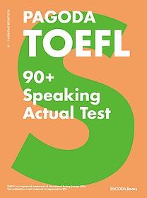 PAGODA TOEFL 90+ Speaking Actual Test