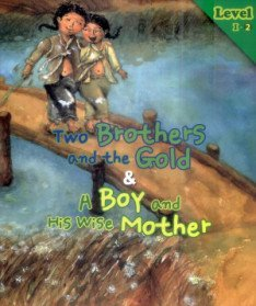 Two Brothers and the Gold & A Boy and His Wise Mother ���� ���� ��� �ƿ� & �ҳ�� ��Ӵ� Level 1-2