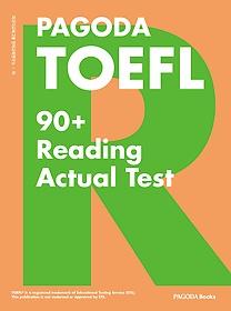 PAGODA TOEFL 90+ Reading Actual Test