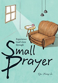 Small Prayer - 작은 기도 영문판