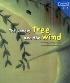 The Lonely Tree and the Wind 외로운 나무와 바람 Level 2-4