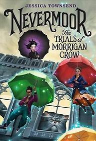 The Trials of Morrigan Crow (Hardcover)